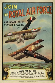 Royal Air Force ( RAF)  recruiting poster, 1918. As the importance of air power increased and the air services of all the major combatants expanded, a total of over 800 New Zealanders seized opportunities to explore the new, exciting and dangerous frontier of wartime aviation.  New Zealand had no military air service of its own, so most would-be aviators had to join the British Royal Flying Corps ( RFC) or  maritime counterpart, the Royal Naval Air Service.| NZHistory, New Zealand history…