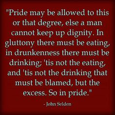 "What about ""pride? Christian Quotes About Life, Peaceful Life, Live Happy, Some Quotes, Pride"