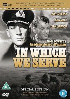 In Which We Serve (1942) starring Noel Coward, John Mills and Celia Johnson.