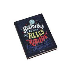 Livre Histoires du soir pour filles rebelles (Rebel Girls) - Apiki Maria Callas, Destin, Laura Lee, Lettering, Books, Album Jeunesse, Camille, Coin, List