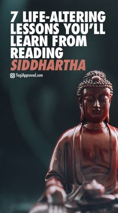 7 Life-Altering Lessons You'll Learn From Reading Siddhartha