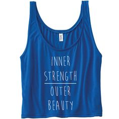Inner Strength over Outer Beauty Tank Top. by ToBeAlwaysFit on Etsy Gym Shirts, Running Shirts, Gym Tops, Tank Tops, Yoga Tank, Inner Strength, Workout Tops, Racerback Tank, Yoga Poses