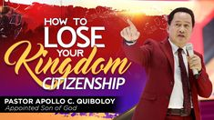 How To Lose Your Kingdom Citizenship by Pastor Apollo C. Kingdom Of Heaven, Heaven On Earth, Son Of God, Citizenship, Losing You, Apollo, Worship, Sons, Spirituality