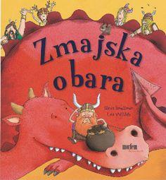 Zmajska obara  Zabavno branje, ki zaradi rim in ritmike pritegne otroka. Spremlja odpravo vikingov in se lahko uči pokazati kužka, ptička, ...