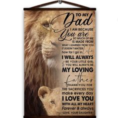 Lion canvas poster to my dad i'm because you are so much of me i will always thank for the sacrifices you make every day love your daughter Custom Canvas Prints, Framed Canvas Prints, Canvas Poster, Canvas Frame, Daughter In Law Gifts, Dad Daughter, My Dad, Husband, Mothers Day Crafts