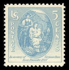 This stamp honors, Virginia Dare, the 1st English  child to be born upon the United States soil in 1585.