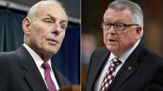 Public Safety Minister Ralph Goodale, right, will soon meet with his U.S. counterpart, U.S. Secretary of Homeland Security John Kelly, to discuss the difficulties some Canadians are experiencing at the border.