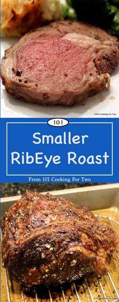 Small Ribeye Roast from 101 Cooking for Two Easy step by step instructions for a wonderful small ribeye roast. Cut down for the smaller household. This roast will not leave you eating leftovers all week. via 101 Cooking for Two Prime Rib Recipe Oven, Ribs Recipe Oven, Rib Roast Recipe, Roast Beef Recipes, Rib Recipes, Cooking Recipes, Cooking Tips, Smoker Recipes, Game Recipes