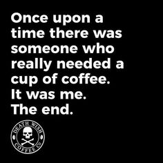 Death Wish Coffee Company is the top online coffee-seller of fair-trade, organic, high-caffeine blends, and we have the world's strongest coffee! Coffee Talk, Coffee Is Life, I Love Coffee, My Coffee, Coffee Beans, Coffee Lovers, Funny Coffee, Coffee Pics, Coffee Carts