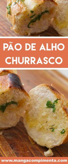 Receita de Pão de Alho para Churrasco - aproveite os pães franceses que sobraram e prepare essa delícia sempre que colocar o carvão para esquentar na churrasqueira. #receitas