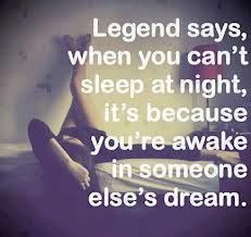 I must be Awake in someone else's dreams, because its 2 AM and I'm wide awake