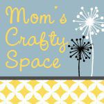 mom's crafty space