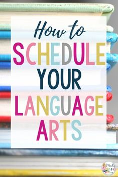 How to Schedule your Language Arts