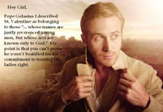 Ryan Gosling wants to discuss Medieval history with you... possibly in bed.