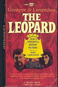 The Leopard Signet  said so much about the structure of society and decay and nobility......the movie was modern frightful, a genre of the 50's