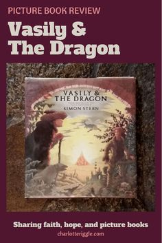 Vasily and the Dragon is a based on a Russian folk tale. Told and illustrated by Simon Stern, the tale recounts what happens when a rich man refuses hospitality to St. Nicholas and God, who are disguised as beggars. #stnicholas #picturebooks #folktales