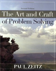The Art and Craft of Problem Solving: Second Edition, by Paul Zeitz