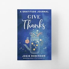 Gratitude Manifestation Journal // Give Thanks: A Gratitude Journal Practice Gratitude, Attitude Of Gratitude, Difficult Relationship, Manifestation Journal, How To Manifest, Give Thanks, Law Of Attraction, Bestselling Author, Dreaming Of You