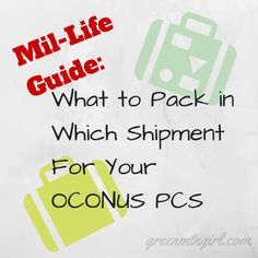 MilLifeGuide - OCONUS PCS Shipments |  What should you pack in which shipment for your OCONUS PCS?