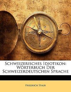 Schweizerisches Idiotikon