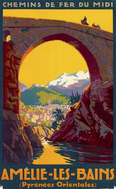 So Gorgeous! Vintage Train Travel Poster: Amélie-les-Bains, France