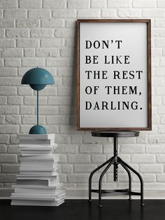 Dont Be Like Them, Darling A4/ 50x70 Printable Poster / Coco Chanel Quote Print  Do you want to refresh the interior design of your house? Do you want something modern and catchy to boost your house or office esthetics? Probably a Printable Poster would be a good idea. The advantage of getting a printable poster, an instant downloadable poster is that you can print it right at your home, in your office or at a local printing center. Then, if you have a frame at home and you need a s...