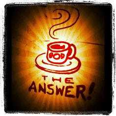 There are many questions pertaining to purpose and important decisions. The place where answers are found is not as elusive nor hidden as we think. Sip from His cup daily.    555344_441141875903558_407087757_n.jpg 720×720 pixels