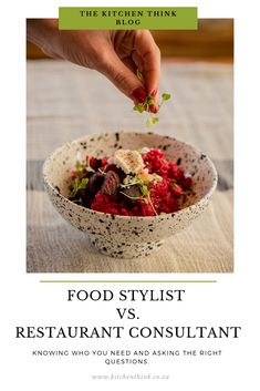 Do you need a food stylist or kitchen consultant? Before you invest in professional help for your restaurant business, understand exactly what they will do. A Food, Serving Bowls, Stylists, Management, Restaurant, This Or That Questions, Business, Tableware, Kitchen