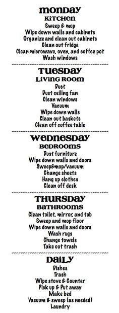 cleaning schedule - I really like the board I re-pinned this from, it has some great cleaning ideas