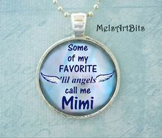 Some of My Favorite Angels Call Me Mimi Pendant Neckace, Mimi's Angels Blue White Pink Grandma Grandmother Mimi Gifts