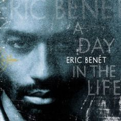 A Day In The Life (1999)  Eric Benet