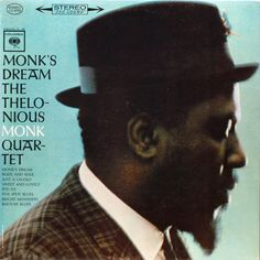 Thelonious Monk Monk's Dream on Hybrid SACD Recorded at the tail end of 1962 and originally issued in 1963, Monk's Dream is Thelonious Monk's debut for Columbia Records after releases for Blue Note, P