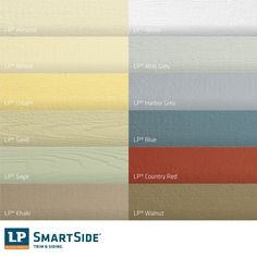 Your Builder Or Remodeler Can Have Lp Smartside Siding Prefinished In Any Of These Standard Colors Even A Custom Color