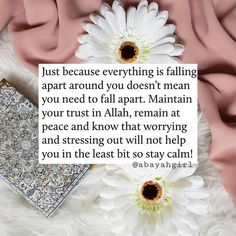 Happy Soul, Stressed Out, Falling Apart, Hadith, Islamic, Lifestyle, Quotes, Inspiration, Quotations