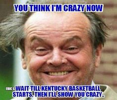 Yep... Whyyyy does EVERYONE love UK basketball!?!? When did the tradition begin?