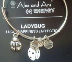 "My sweet child gave me this 'Alex and Ani' ""LADYBUG"" bracelet for Mother's Day 2013 because I love Ladybugs. My child gave me my very 1st 'Alex and Ani' bracelet with love Mother's Day 2012. It was my child's initial. <3"