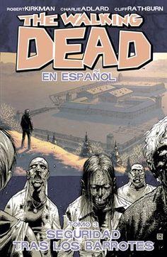 The Walking Dead (Spanish) Vol. 3: Seguridad Tras Los Barrotes / Robert Kirkman