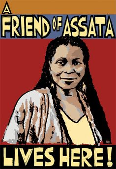 """""""Assata"""" - Poster by Ricardo Levins Morales. Click the image for more details."""