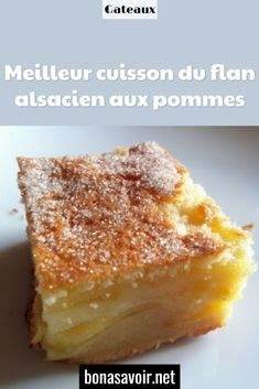 Best cooking of Alsatian apple flan - Pâtisserie - Desserts Healthy Apple Cake, Moist Apple Cake, Easy Apple Cake, Fresh Apple Cake, Apple Cake Recipes, Homemade Cake Recipes, Candy Recipes, Sweet Recipes, Mango Pudding