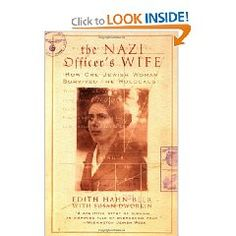 The Nazi Officers Wife; the untold story of how a jewish woman survived the holocaust. Seriously one of the best stories I've read from this time period.