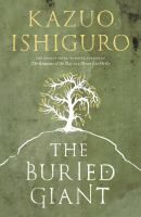 The Buried Giant by Kazuo Ishiguro: An elderly Briton couple sets off across a troubled land of mist and rain with hopes of finding the son they have not seen in years.