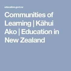 Communities of Learning | Kāhui Ako  | Education in New Zealand