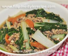 Ginisang pechay or sauteed bok choy with ground meat is another healthy yet affordable dish. Normally the ground pork or beef sauteed until tender then cooked and simmer with pechay, season with salt and pepper.