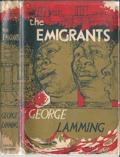 The Emigrants.  George Lamming.
