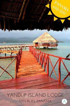Panama with Kids: Yandup Island Lodge, San Blas via @farflunglands