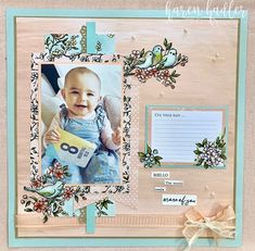 I am up to 8 months am having so much fun venturing into this new field !But I have the best subject :-) and the Bird Ballad suite was perfect! Scrapbooking Layouts, Scrapbook Pages, 8 Month Olds, 8 Months, Stamping Up, Card Making, Paper Crafts, Birds, Frame