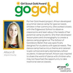 Round of applause for Allison on earning her Girl Scout Gold Award! Allison created a summer dance camp for pre-school and early elementary children with special needs in her community! Way to make a positive difference, Girl Scout!