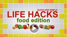 10 Incredible Food Life Hacks you need to know