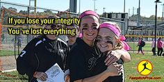 """Softball Quote: If you lose your integrity, you've lost everything   FastpitchPros is #TrainingTheFuture by helping #Fastpitch #Softball parents, coaches, and players become POSITIVE LEADERS - ON and OFF the field. """"fastpitch softball"""", fastpitch, softball"""