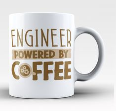 Engineer Powered by Coffee - Mug. The perfect coffee mug for any caffeine powered Engineer! Order here - http://diversethreads.com/products/engineer-powered-by-coffee-mug
